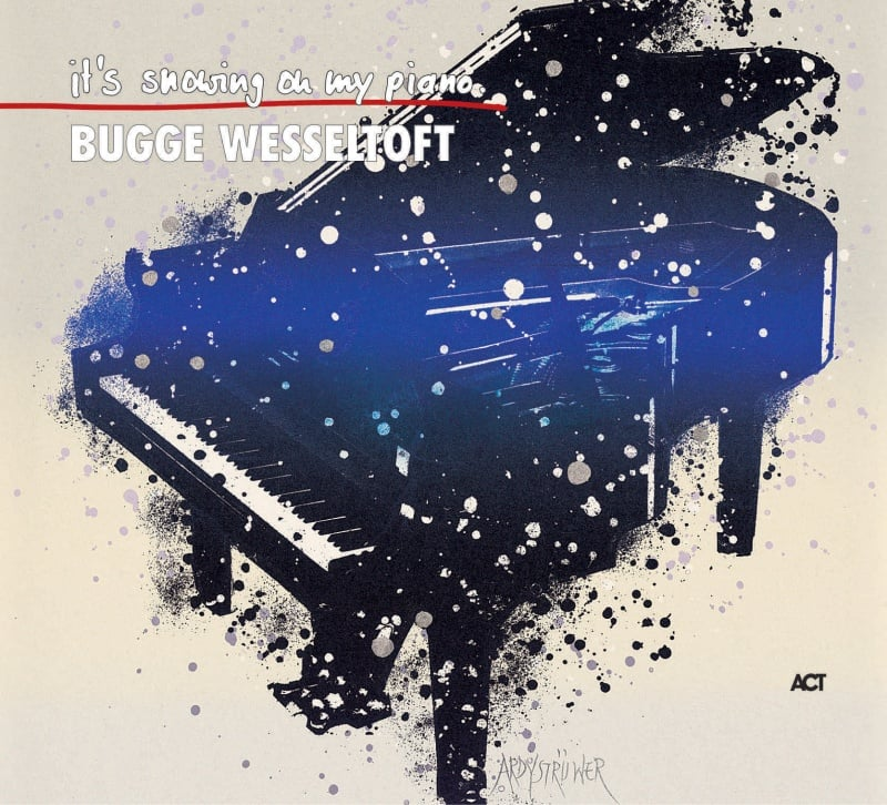 Bugge Wesseltoft Snowing On My Piano